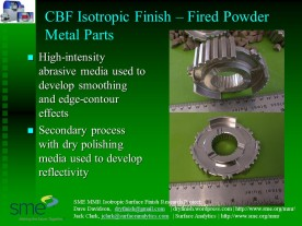 CBF-powder metal finishing