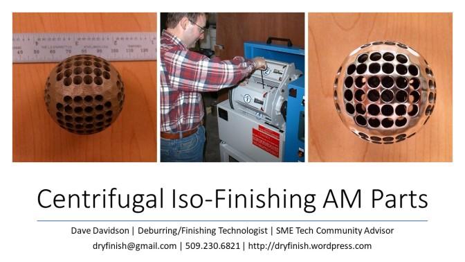 Centrifugal Iso-Finishing AM Parts