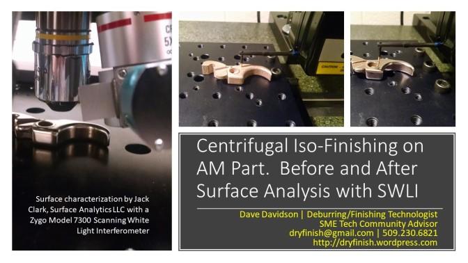 Centrifugal Iso-Finishing on AM Part
