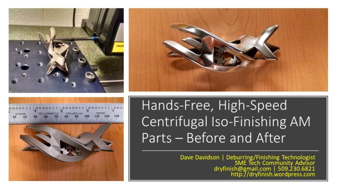Hands-Free, High-Speed Centrifugal Iso-Finishing AM Parts –